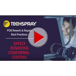 Video Guide to Removing Conformal Coating