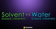 Picture of A Thorough Comparison of Water Based Cleaners and Solvent Cleaners