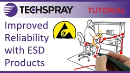 Techspray Products Control ESD and Improve Reliability